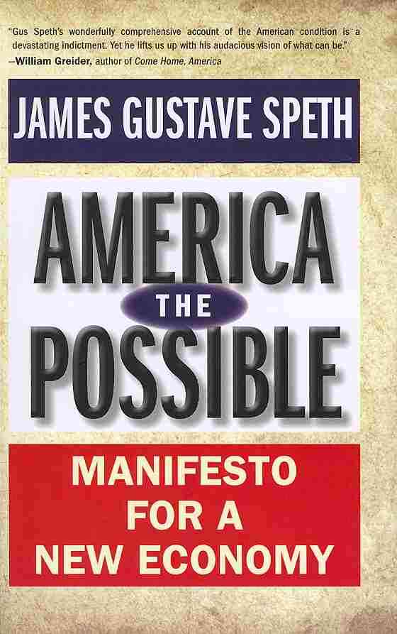 America the Possible By Speth, James Gustave